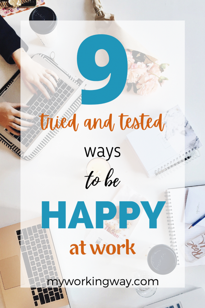 9 ways to be happy at work