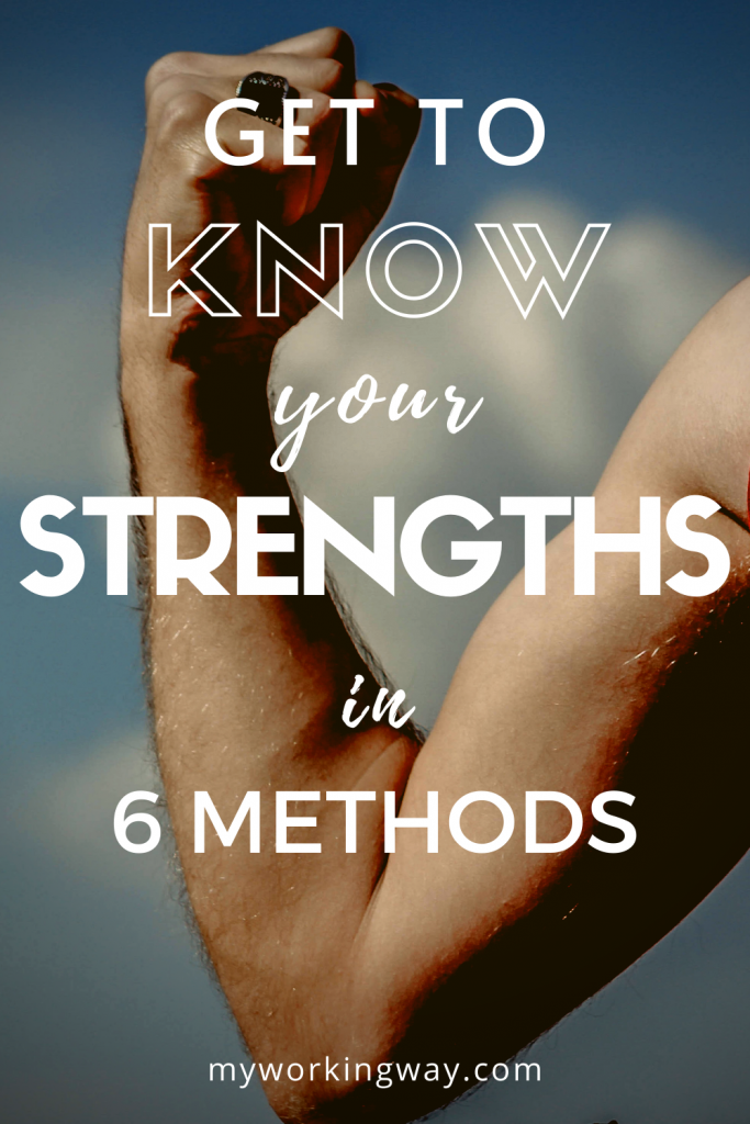 what your strengths are
